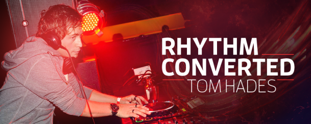 Tom Hades - Rhythm Converted 305 (17 May 2017)